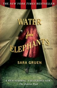 "Cover of the book ""Water for Elephants""."